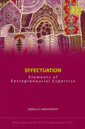 Effectuation: Elements of Entrepreneurial Expertise